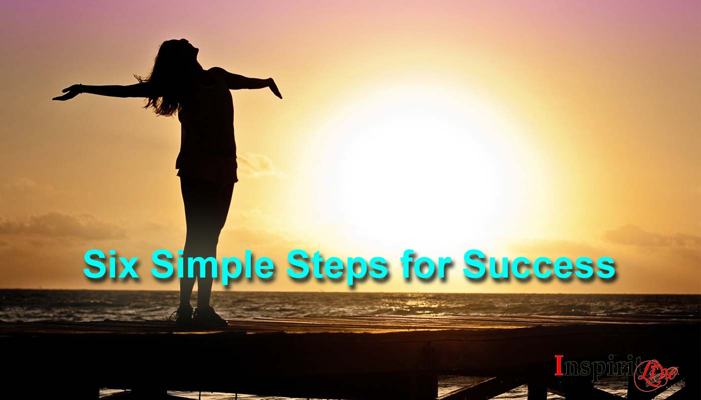 Six Simple Steps for Success