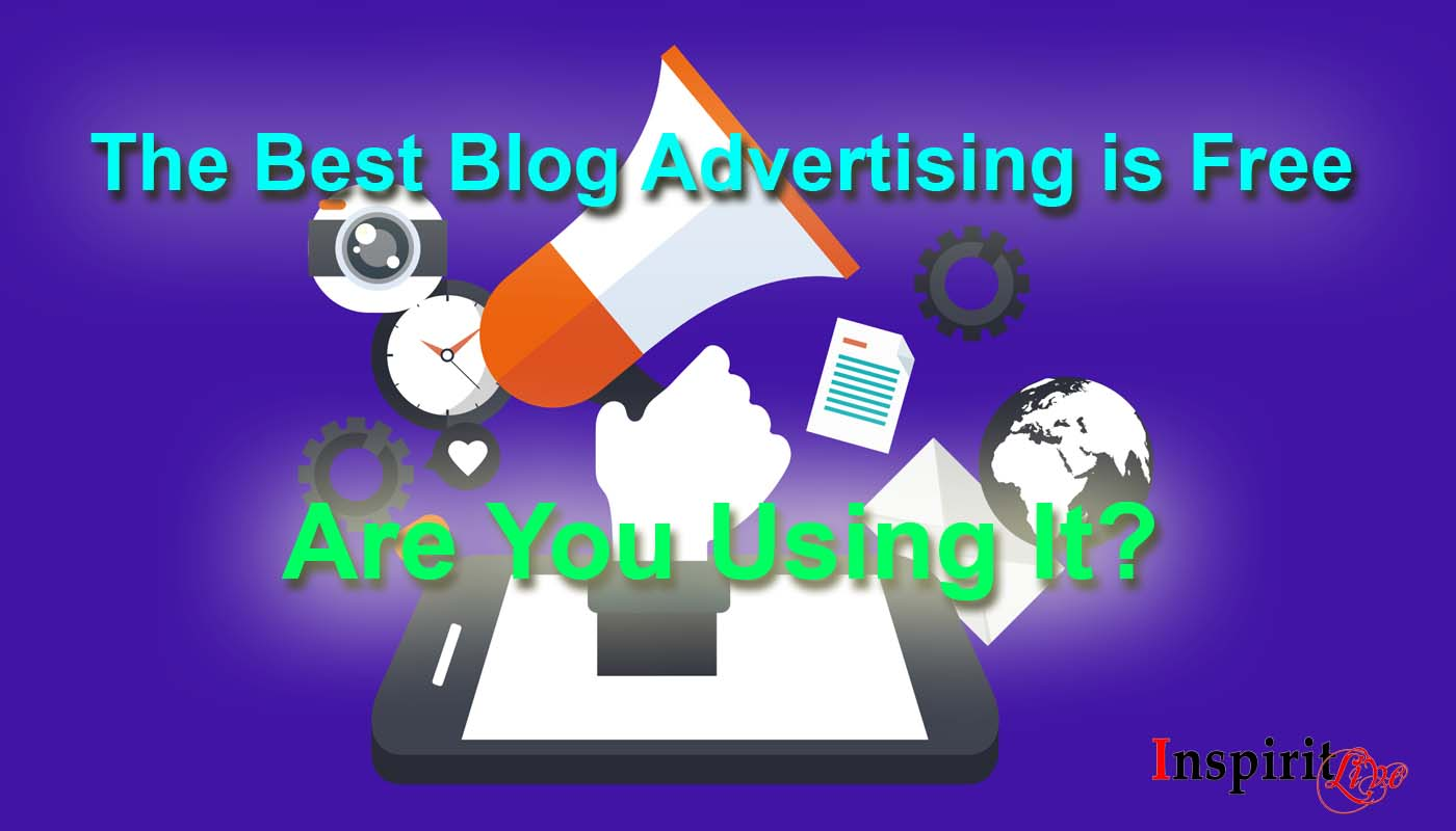 The Best Blog Advertising is Free - Are You Using It