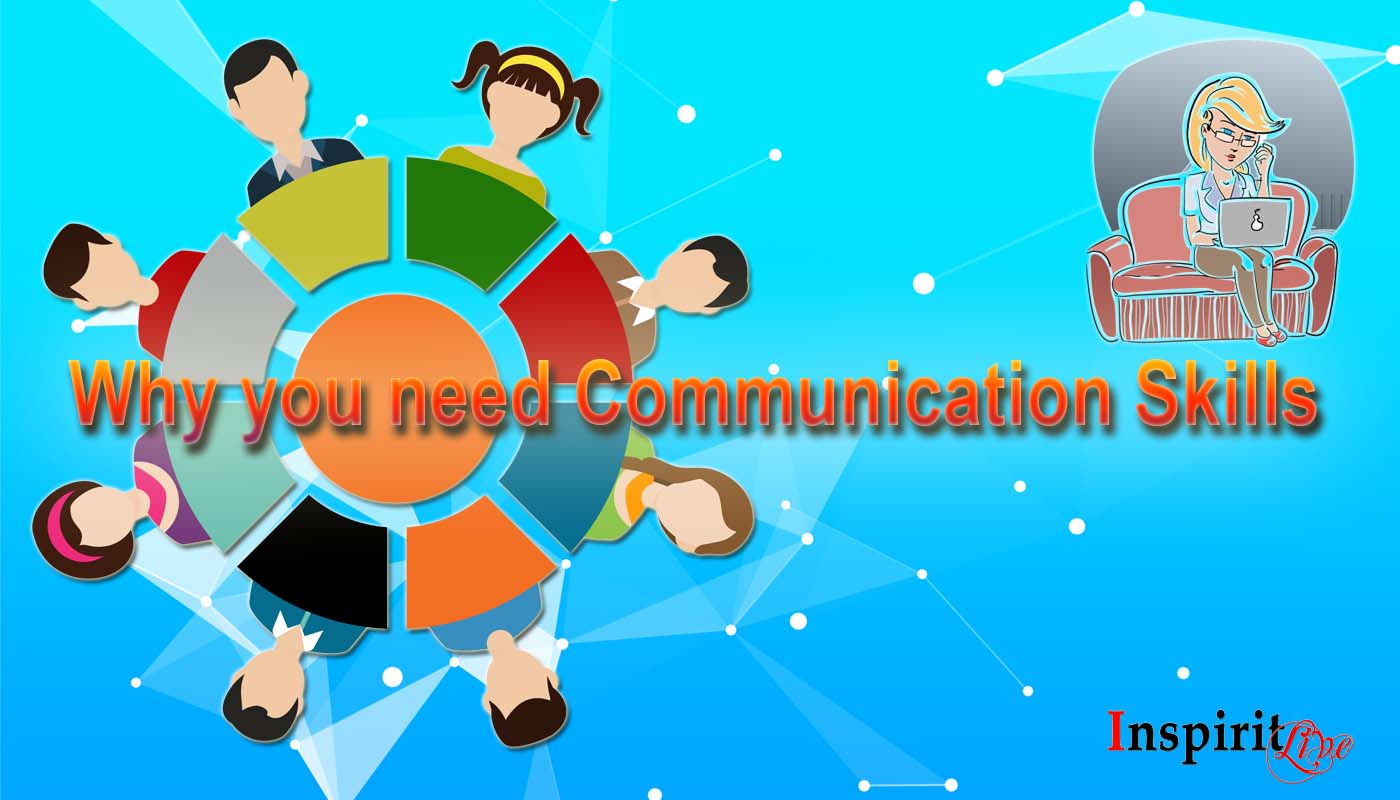 Why you need Communication Skills